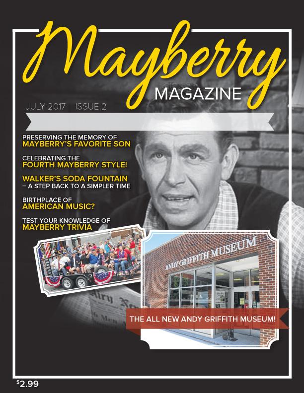 Mayberry Magazine July 2017